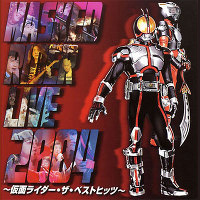 MASKED RIDER LIVE 2004 ~仮面ライダー・ザ・ベストヒッツ~