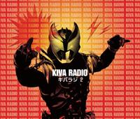 仮面ライダーキバ Web RADIO 『キバラジ』 2