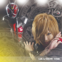 Life is SHOW TIME 初回盤